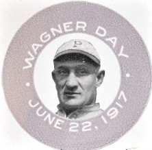 1917 Honus Wagner Day Pin Proof