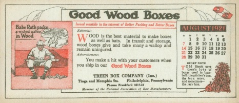 1921 Good Wood Boxes Babe Ruth Blotter