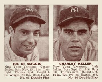 1941 Double Play Joe DiMaggio - Keller