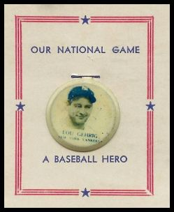 1938 Our National Game Pin Lou Gehrig